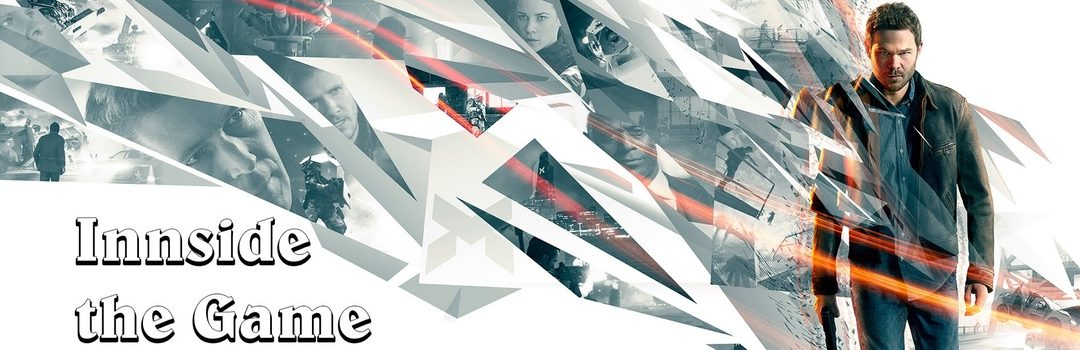 Inside the Game – Quantum Break