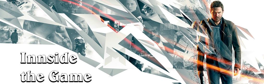 Inside the Game – Quantum Break