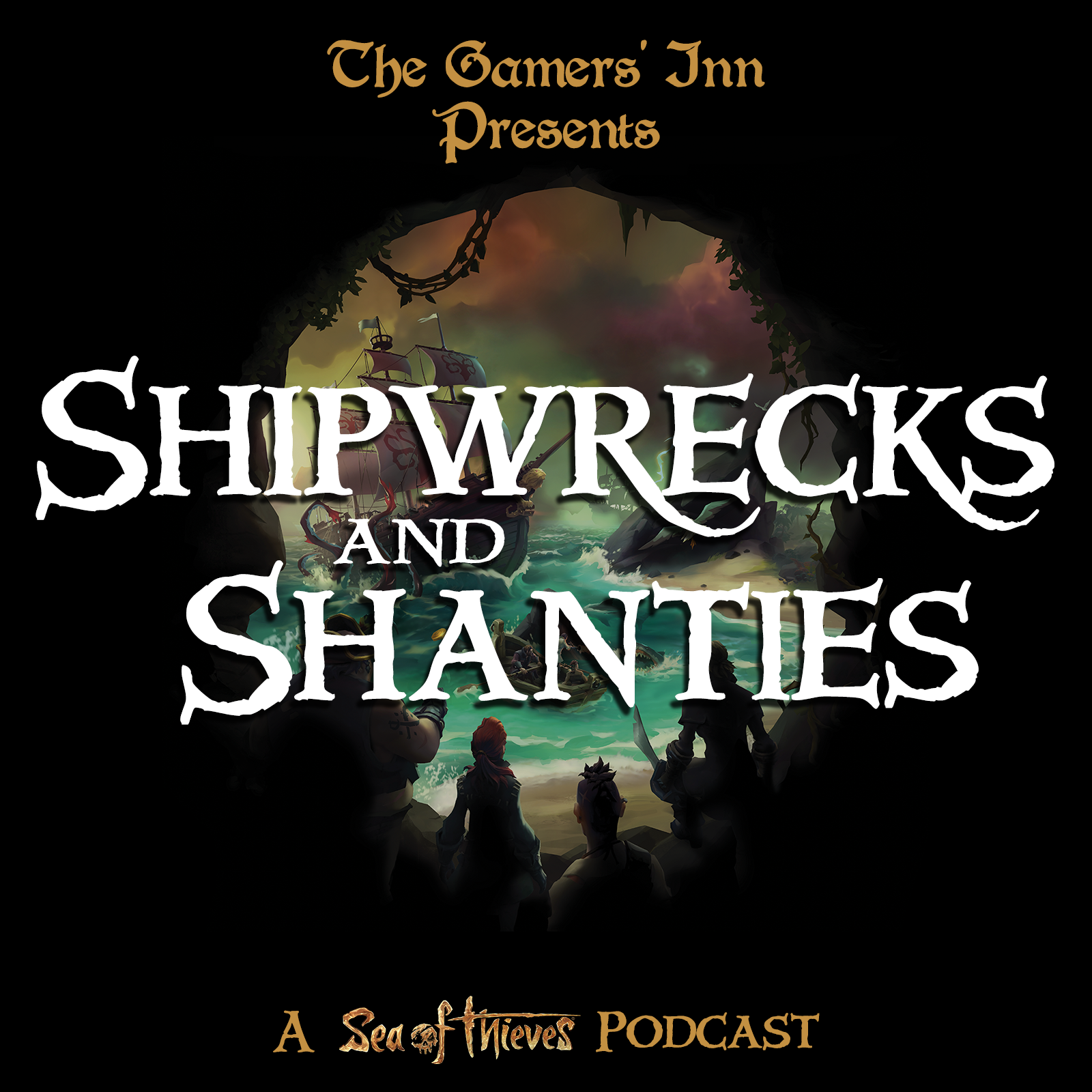 The Gamers' Inn Presents Shipwrecks and Shanties: A Sea of Thieves Podcast