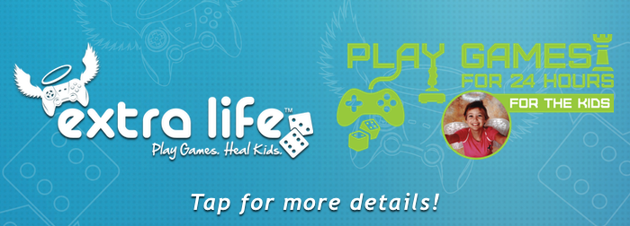 Extra Life, Play Games for 24 Hours for the kids. Click for more details!