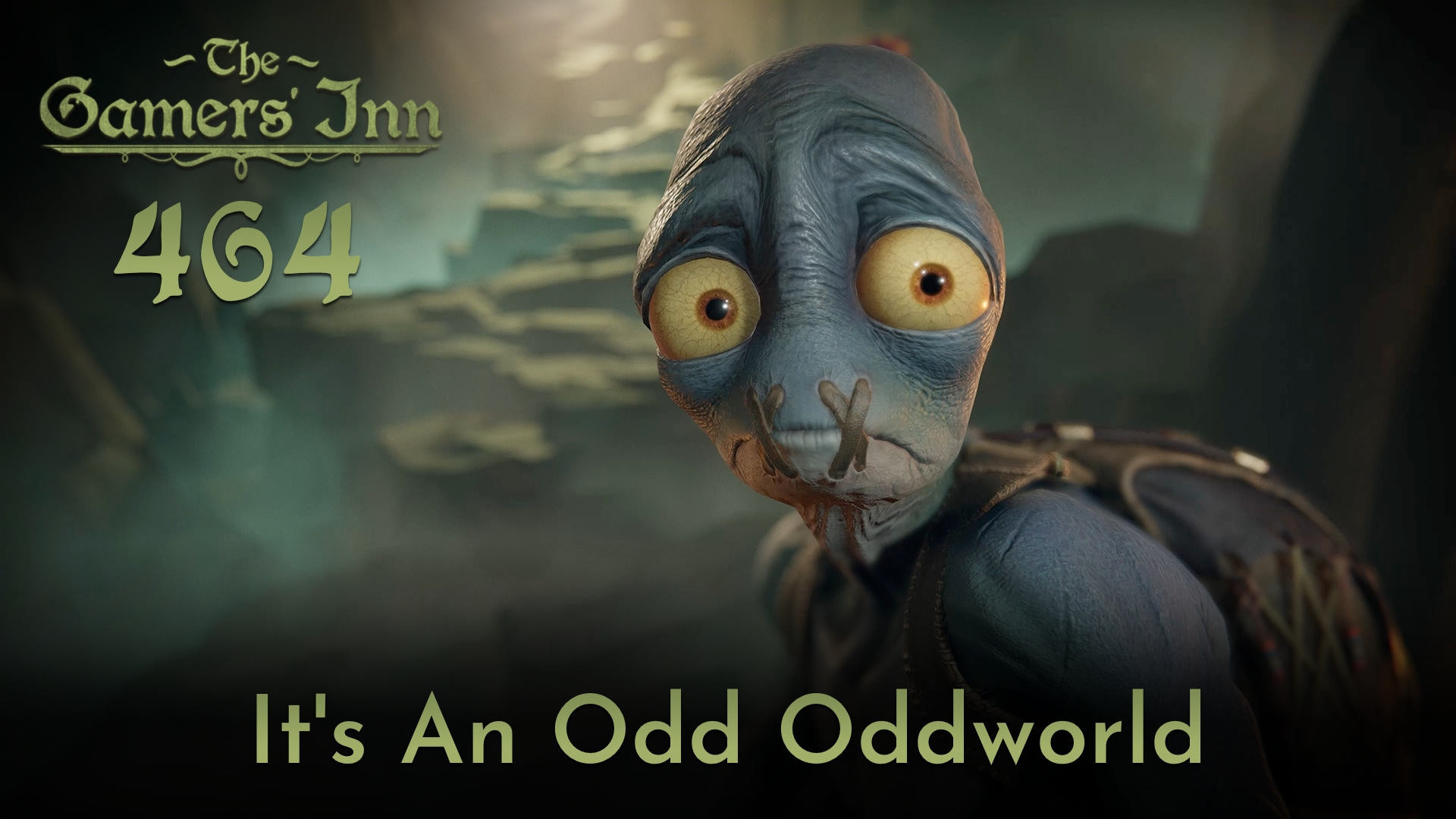 TGI 464 - It's An Odd Oddworld