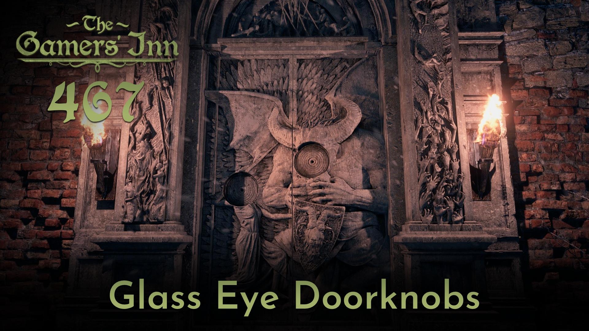TGI 467 – Glass Eye Doorknobs
