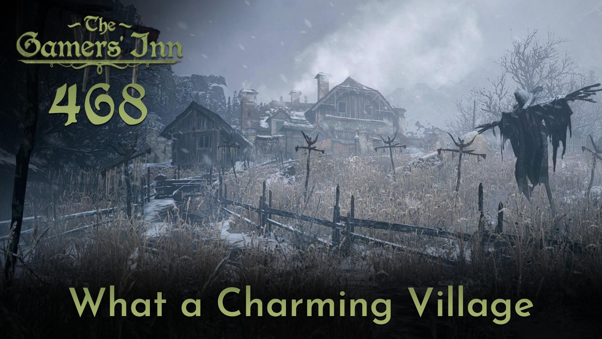 TGI 468 - What a Charming Village